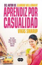 aprendiz por casualidad (ebook) vikas swarup 9788483656075