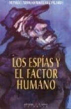 los espias y el factor humano-manuel adolfo martinez pujalte-9788483744475