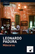 mascaras-leonardo padura-9788483835975