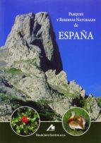 parques y reservas naturales de españa francisco santolalla 9788484110675