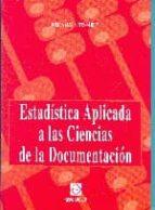 estadistica aplicada a las ciencias de la documentacion-josefa marin fernandez-9788484256175