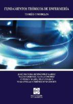 fundamentos teoricos de enfermeria: teorias y modelos-jose manuel hernandez garre-9788484257875