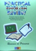 PRACTICAL ENGLISH REVIEW, FIN DE CICLO