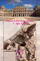 siglo xviii (manual de literatura española, t. v) felipe b. pedraza jimenez milagros rodriguez caceres 9788485511075