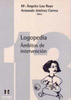 logopedia: ambitos de intervencion 9788487767975