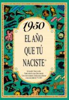 1950 el año que tu naciste-rosa collado bascompte-9788488907875