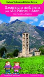excursions amb nens per l alt pirineu i aran des d una area de picnic-barbara vastenavond-9788490346075