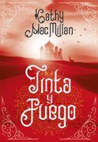 tinta y fuego-kathleen k. macmillan-9788490438275