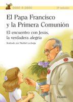el papa francisco y la primera comunión-jorge bergoglio papa francisco-9788490610275