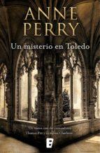 un misterio en toledo (inspector thomas pitt 30) (ebook)-anne perry-9788490695975