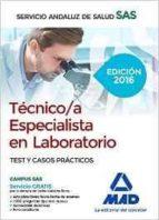 tecnico/a especialista en laboratorio del servicio andaluz de salud. test y casos practicos (2ª ed.)-carmen silva garcia-9788490939475