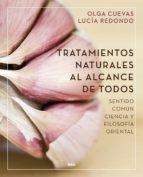 tratamientos naturales al alcance de todos (ebook) olga cuevas fernandez lucia redondo cuevas 9788491180975