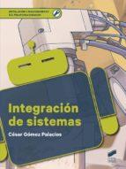 integracion de sistemas-cesar gomez palacios-9788491711575