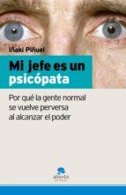 mi jefe es un psicópata (ebook)-iñaki piñuel y zabala-9788492414475