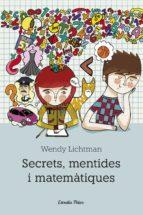secrets, mentides i matematiques-wendy lichtman-9788492671175
