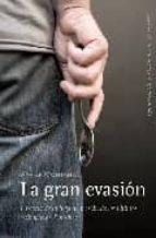 la gran evasion: historia de la fuga de prision de los ultimos ex iliados de pinochet-xavier montanya-9788493720575