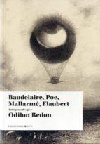 baudelaire, poe, mallarme, flaubert: interpretados por odilon red on-odilon redon-9788493887575