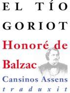 el tío goriot (ebook)-honore de balzac-9788493951375