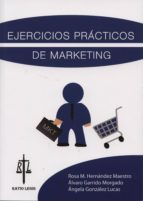ejercicios practicos de marketing rosa m hernandez maestro 9788494014475