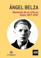 ángel belza. memorias de un niño en rusia. 1937-1957 (ebook)-angel belza ventura-9788494045875