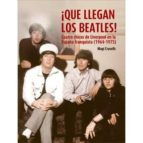 ¡que llegan los beatles! magi crusells 9788494065675
