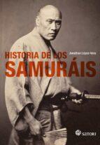 historia de los samurais jonathan lopez vera 9788494468575