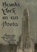 nueva york en un poeta federico garcia lorca 9788494539275
