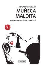 muñeca maldita (ebook)-eduardo hojman-9788494574375