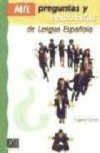 mil preguntas y respuestas de la lengua española-eugenio cascon martin-9788495986375