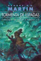 tormenta de espadas (ed. rustica) (cancion de hielo y fuego iii)-george r.r. martin-9788496208575