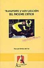 transporte y movilizacion del paciente critico (3ª ed.) pascual brieda del rio 9788496224575