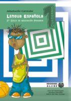 lengua española: 3er ciclo de educacion primaria. adaptacion curr icular. primer cuaderno (cuaderno 1) ana mª dominguez 9788497006675