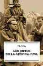 los mitos de la guerra civil pio moa 9788497341875