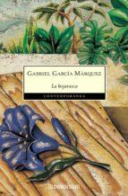 la hojarasca gabriel garcia marquez 9788497592475