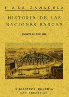 historia de las naciones bascas  (facsimil)-juan antonio de zamacola-9788497611275