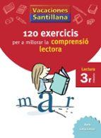 120 exercicis comprensio lectora 3º primaria vacances-9788498073775