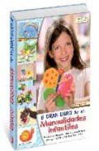 el gran libro de las manualidades infantiles-9788498740875