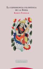 la experiencia filosofica de la india (3ª ed.) raimon panikkar 9788498797275