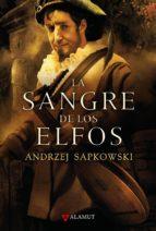 la sangre de los elfos (saga geralt de rivia 3) andrzej sapkowski 9788498890075