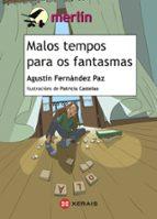 El libro de Malos tempos para os fantasmas autor AGUSTIN FERNANDEZ PAZ PDF!