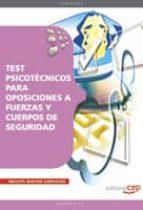 TEST PSICOTECNICOS PARA OPOSICIONES A FUERZAS Y CUERPOS DE SEGURI DAD
