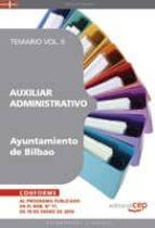 AUXILIAR ADMINISTRATIVO DEL AYUNTAMIENTO DE BILBAO. TEMARIO VOL.I I