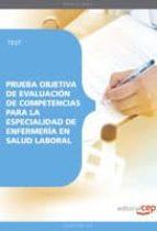 prueba objetiva de evaluacion de competencias para la especialida d de enfermeria en salud laboral: test 9788499379975