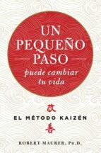 UN PEQUEÑO PASO PUEDE CAMBIAR TU VIDA (EBOOK)