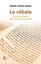 la cabala: la psicologia del misticismo judio mario javier saban cuño 9788499884875
