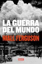 la guerra del mundo (ebook)-niall ferguson-9788499921075