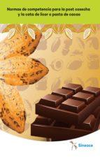normas de competencia para la post cosecha y la cata de licor o pasta de cacao (ebook)-9788740466775