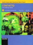 contatto 1: corso di italiano per stranieri (livello principiante -elementare) (incluye audio-cd)-rosella bozzone costa-9788820126575