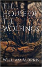 the house of the wolfings (ebook) william morris 9788822852175