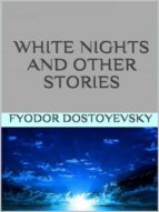 white nights and other stories   (ebook) fyodor dostoyevsky 9788826094175
